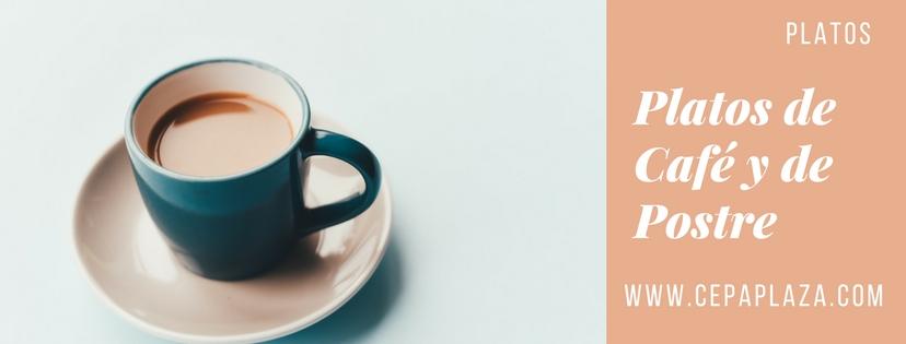 Platos de Café y Postre